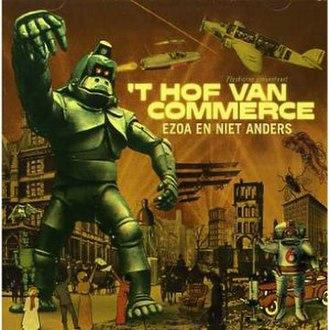 Ezoa en niet anders - Image: 't Hof van Commerce Ezoa en niet anders cover