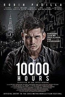 <i>10,000 Hours</i> (film) 2013 Filipino action film directed by Joyce Bernal