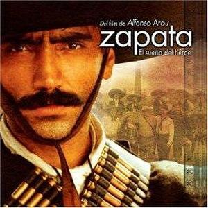 Zapata: El sueño del héroe (soundtrack) - Image: 2004zapata Soundtrack