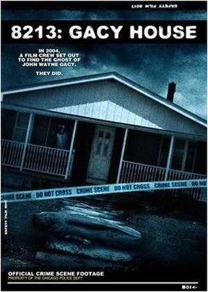 8213: Gacy House - Image: 8213 Gacy House Video Cover