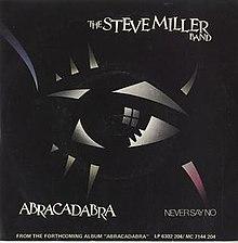 Abracadabra Steve Miller Band.jpg