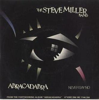 Abracadabra (Steve Miller Band song) - Image: Abracadabra Steve Miller Band
