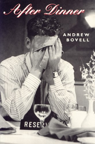 After Dinner - Image: After Dinner, by Andrew Bovell cover image
