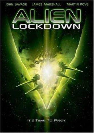 Alien Lockdown - Image: Alien Lockdown Film Poster