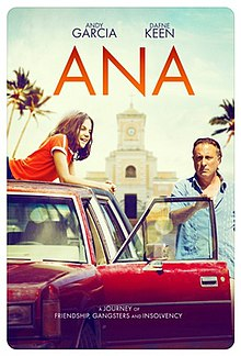 Ana 2020 USA Charles McDougall Dafne Keen Andy Garcia Jeanne Tripplehorn  Comedy, Drama