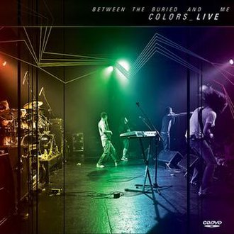 Colors Live - Image: Between the Buried and Me Colors Live DVD