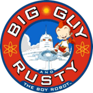 Big Guy and Rusty the Boy Robot (TV series) - Image: Big Guy and Rusty the boy robot Title card