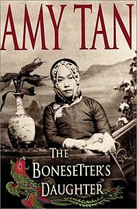 Bonesetter's Daughter Amy Tan