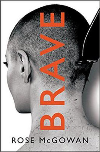Brave (McGowan book) - Image: Brave book cover