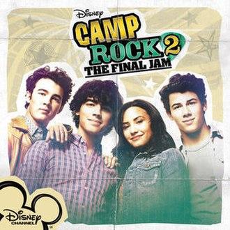 Camp Rock 2: The Final Jam (soundtrack) - Image: Camp rock 2