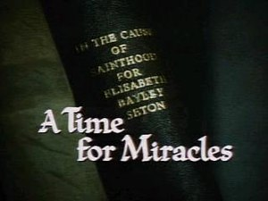 A Time for Miracles - A screen capture of the opening credits