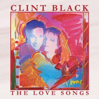 The Love Songs (Clint Black album) - Image: Clint Black, The Love Songs