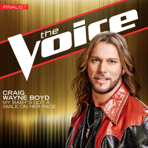 My Baby's Got a Smile on Her Face - Image: Craig Wayne Boyd My Baby's Got a Smile on Her Face (Official Single Cover)
