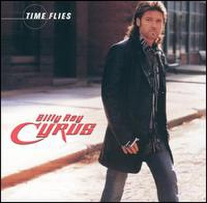 Time Flies (Billy Ray Cyrus album) - Image: Cyrusflies