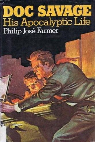Doc Savage: His Apocalyptic Life - First edition