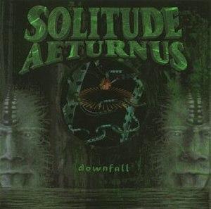 Downfall (Solitude Aeturnus album) - Image: Downfall (Solitude Aeturnus)