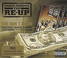 Eminem Featuring 50 Cent, Lloyd Banks & Cashis - You Don't Know.jpg