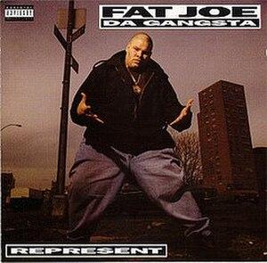 Represent (Fat Joe album) - Image: Fatjoerepresent