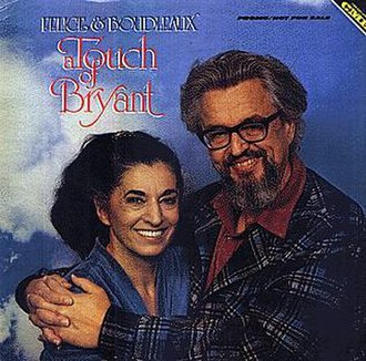 Felice and Boudleaux Bryant - In 1979 they released their own album called A Touch of Bryant.