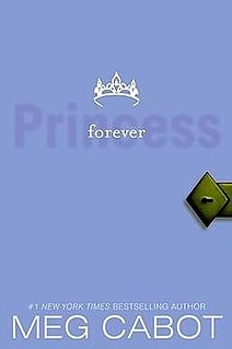 <i>The Princess Diaries, Volume X: Forever Princess</i> book by Meg Cabot