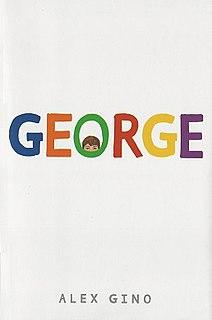 <i>George</i> (novel) 2015 book by Alex Gino