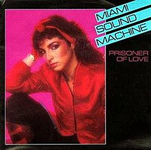 Prisoner Of Love Miami Sound Machine Song Wikipedia