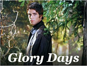 Glory Days (2002 TV series) - Promotional photograph