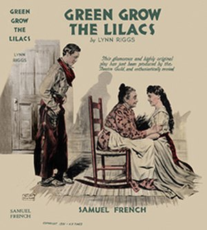 Green Grow the Lilacs (play) - First edition 1931