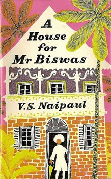 Image result for A House for Mr. Biswas by V.S. Naipaul
