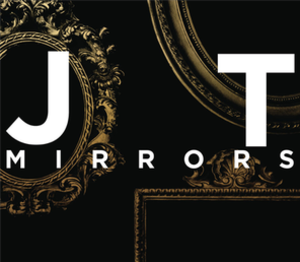 Mirrors (Justin Timberlake song) - Image: JT Mirrors Cover