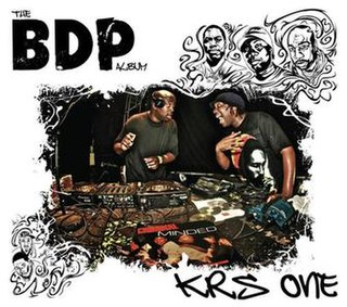 <i>The BDP Album</i> 2012 studio album by KRS-One