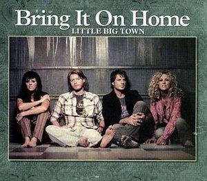 Bring It On Home (Little Big Town song) - Image: LBT Bring It On Home single