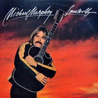 Lone Wolf (Michael Martin Murphey album) - Image: Lone Wolf