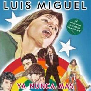 Ya nunca más (album) - Image: Luis Miguel Ya Mas