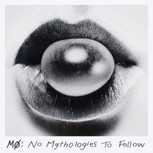 No Mythologies to Follow - Image: MØ NMTF