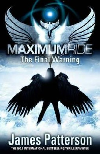 Maximum Ride: The Final Warning - The UK cover of Maximum Ride: The Final Warning.