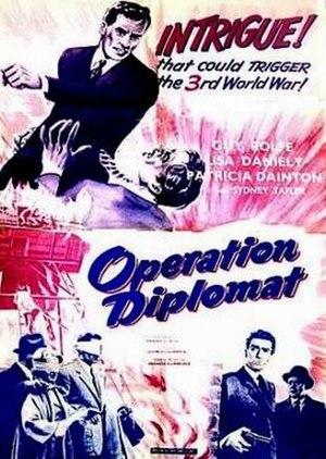 Operation Diplomat (film) - Image: Operation Diplomat Film Poster