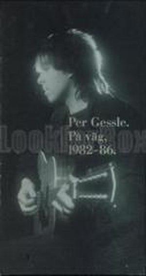 På väg, 1982–86