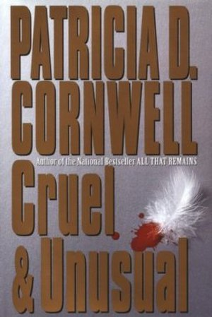 Cruel and Unusual (novel) - Image: Patricia Cornwell Cruel and Unusual