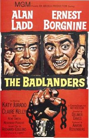 The Badlanders - Image: Poster of the movie The Badlanders