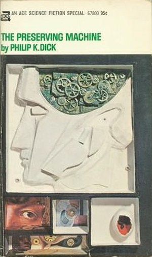 The Preserving Machine - Cover of the first edition