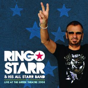 Live at the Greek Theatre 2008 - Image: Ringo starr live at the greek