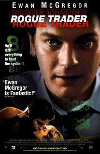 <i>Rogue Trader</i> (film) 1999 film by James Dearden