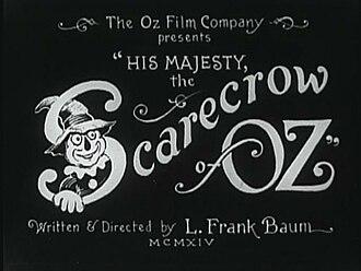 His Majesty, the Scarecrow of Oz - Image: Scarecrowofoz 1914
