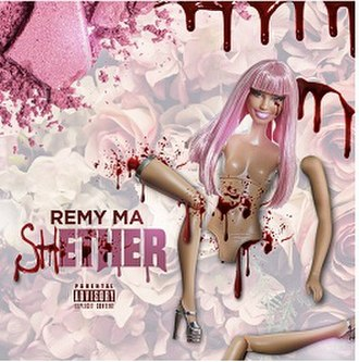 Shether - Image: Sh ETHER Remy Ma