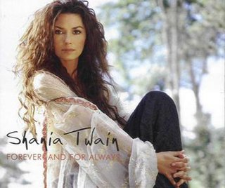 Forever and for Always 2003 single by Shania Twain