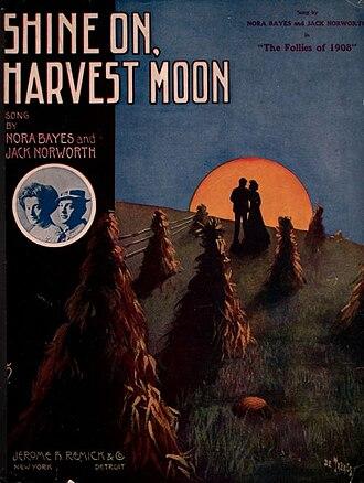 Shine On, Harvest Moon - Image: Shine On Harvest Moon 1908