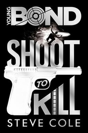 Shoot to Kill (Cole novel) - First edition UK hardback
