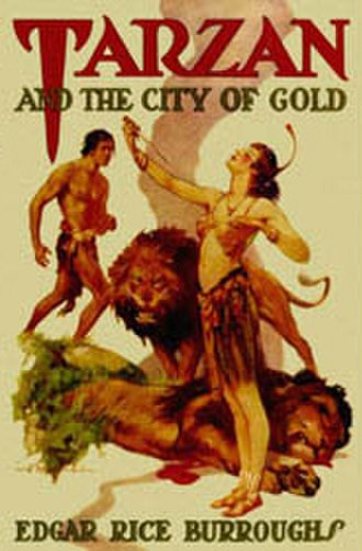 Tarzan and the City of Gold - Dust-jacket illustration of Tarzan and the City of Gold