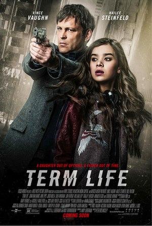 Term Life - Image: Term life poster